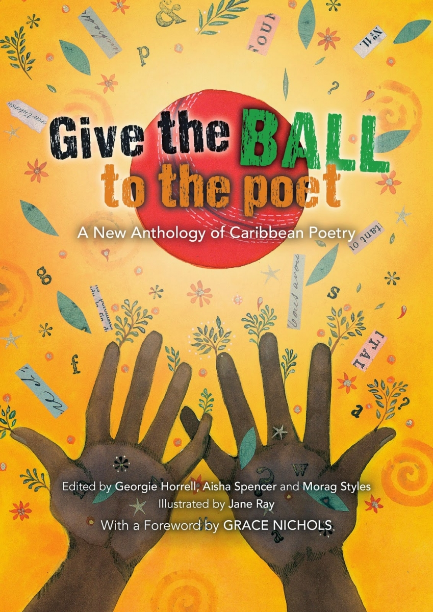 Give The Ball To The Poet—A New Anthology of Caribbean Poetry